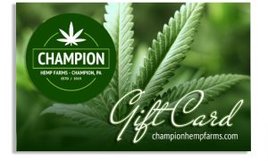 Champion Hemp Farms Gift Card